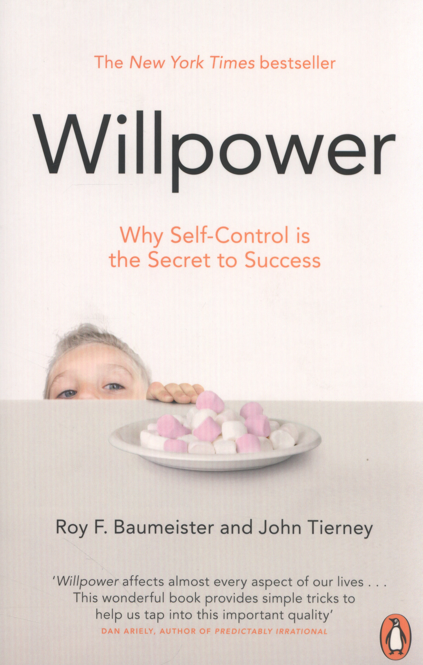 Willpower by John Tierney and Roy Baumeister |||